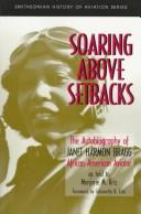 Cover of: SOARING ABOVE SETBACKS | BRAGG J