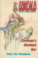 Cover of: Gonzalo, Coronado's Shepherd Boy | Mary Joe Clendenin