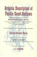 Cover of: Graphic Description of Pacific Coast Outlaws (Great West and Indian Series) | Harry Morse