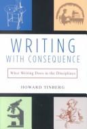 Cover of: Writing with Consequence | Howard Tinberg
