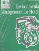 Cover of: Environmental Management for Hotels, The industry guide to best practice | International Hotels Environment Initiat