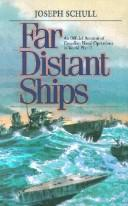 Cover of: Far Distant Ships | Josephy Schull