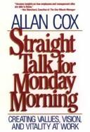 Cover of: Straight Talk for Monday Morning | Allan Cox
