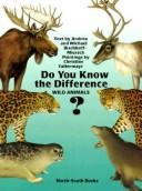 Cover of: Do You Know the Difference?pb (The Animal Family Series) | A. Bischoff-Miersch