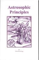 Cover of: Astrosophic Principles | John Hazelrigg