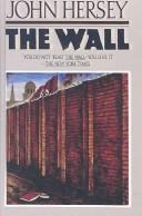 Cover of: Wall | John Hersey