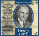 Cover of: Henry Ford (Gaines, Ann. Inventores Famosos.) | Ann Gaines