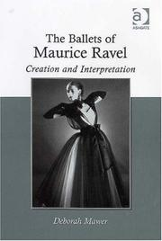 Cover of: The ballets of Maurice Ravel | Deborah Mawer