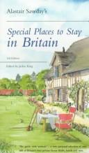 Cover of: Alastair Sawday's Special Places to Stay in Britain (Alastair Sawday's Special Places to Stay) by Alastair Sawday