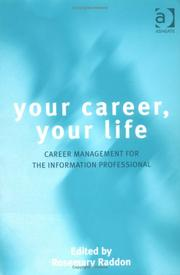 Cover of: Your Career, Your Life | Rosemary Raddon