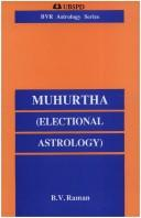 Cover of: Muhurtha (Electional Astrology) | B. V. Raman