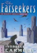 Cover of: The Farseekers | Isobelle Carmody