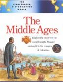 Cover of: The Middle Ages (Illustrated History of the World) | Fiona MacDonald