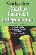 Cover of: Coin Laundries--Road to Financial Independence by Emerson G. Higdon