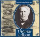 Cover of: Thomas Edison (Gaines, Ann. Inventores Famosos.) by Ann Gaines