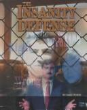 Cover of: The Insanity Defense | Richard Worth