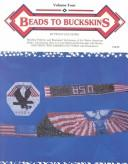 Cover of: Beads to Buckskins, Vol. 4 | Peggy Sue Henry