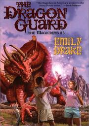 Cover of: The Dragon Guard (The Magickers #3) (Magickers, 3) | Emily Drake