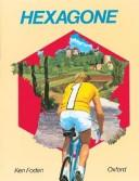 Cover of: Hexagone: Part I | Ken Foden
