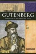 Cover of: Johannes Gutenberg: Inventor of the Printing Press (Signature Lives: Renaissance Era) by Fran Rees