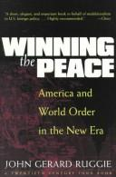 Cover of: Winning the Peace | John Gerard Ruggie