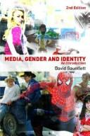 Cover of: Media, Gender and Identity | David Gauntlett