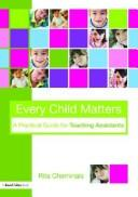 Cover of: Every child matters | Rita Cheminais