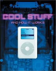 Cover of: Cool Stuff and How It Works by Chris Woodford, Ben Morgan