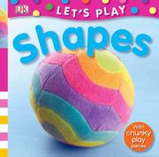 Cover of: Shapes (LET'S PLAY) | Miriam Stoppard