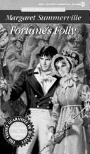 Cover of: Fortunes's Folly | Margaret Summerville