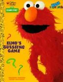 Cover of: Elmo's Guessing Game | Golden Books