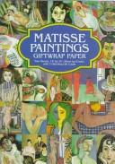 Cover of: Matisse Paintings Giftwrap Paper by Henri Matisse