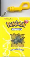 Cover of: Electric Pokemon (Key Chain Book) | Golden Books