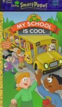Cover of: My School Is Cool (Smart Pages) by Golden Books