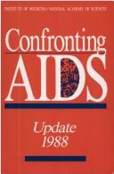 Cover of: Confronting AIDS by Institute of Medicine (U.S.).