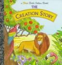 Cover of: Creation Story | Golden Books