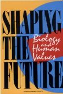 Cover of: Shaping the Future by National Research Council.