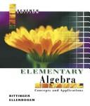 Cover of: Elementary Algebra | Marvin L. Bittinger, David J. Ellenbogen, Judith A. Beecher