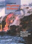 Cover of: Conceptual physical science-- explorations | Paul G. Hewitt, John Suchocki, Leslie A. Hewitt