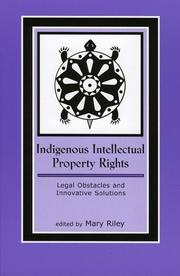 Cover of: Indigenous Intellectual Property Rights | Mary Riley