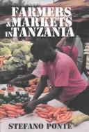 Cover of: Farmers & Markets in Tanzania by Stefano Ponte