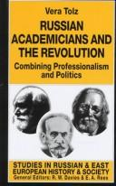 Cover of: Russian Academicians and Revolution | Vera Tolz