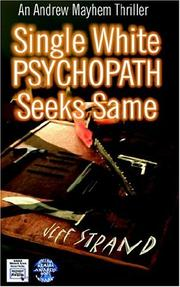 Cover of: Single White Psychopath Seeks Same | Jeff Strand