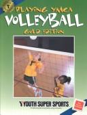 Cover of: Playing Ymca Volleyball | YMCA of the USA
