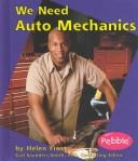 Cover of: We Need Auto Mechanics | Helen Frost