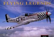 Cover of: Flying legends by John M. Dibbs
