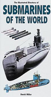 Cover of: The illustrated directory of submarines of the world | Miller, David