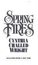 Spring Fires:(Rakes & Rebels #4)