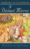 Cover of: A Distant Mirror | Barbara Wertheim Tuchman