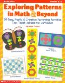 Cover of: Exploring patterns in math & beyond | Betty Franco